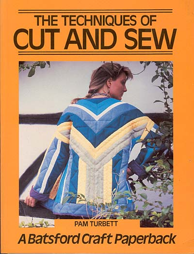 Pam Turbett, the techniques of cut and sew